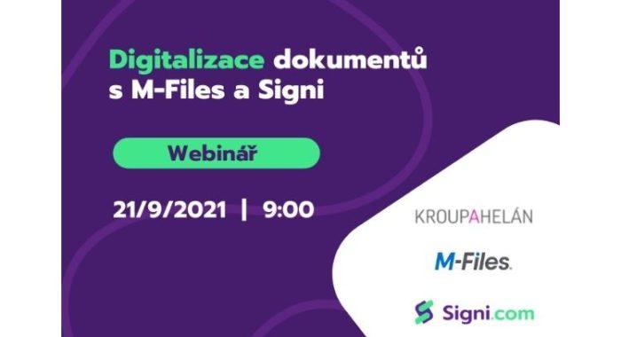 Webinář: Digitalizace dokumentů sM-Files aSigni